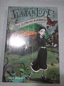 Flávia De Luce E O Teatro Das Marionetes-alan Bradley