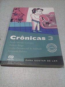 Crônicas 3 - Paulo Mendes Campos / Rubem Braga