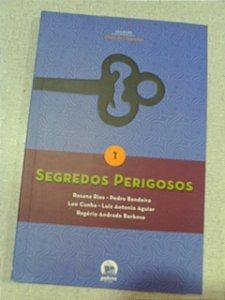 Segredos Perigosos - Rosana Rios - Pedro Bandeira