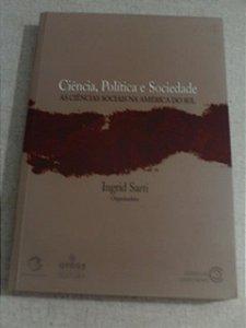 Ciência, Política E Sociedade - As Ciências Sociais Na