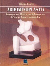 Abdominoplastia - Ressecção Em Bloco E Sua Aplicação - Ronaldo Pontes