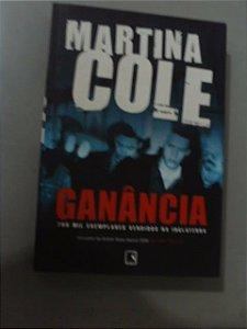 Ganância - Martina Cole