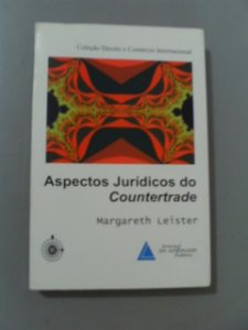 Aspectos Jurídicos Do Countertrade - Margareth Leister