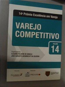 Varejo Competitivo  - Claudio Felisoni De Angelo - vol 14