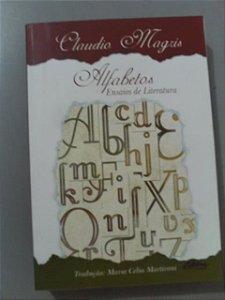 Alfabetos Ensaios De Literatura - Claudio Magris