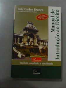 Livro De Introdução Ao Direito - Luiz Carlos Branco