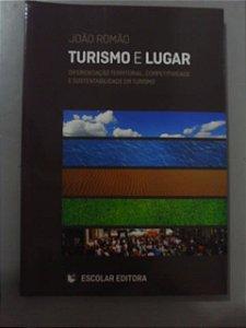 Turismo E Lugar - João Romão