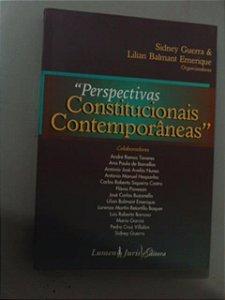 Perspectivas Constitucionais Contemporâneas - Sidney Guerra
