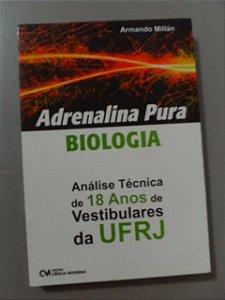 Adrenalina Pura -biologia - Armando Millãn