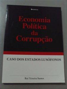 Economia Política Da Corrupção - Caso Dos Estados Lusófonos