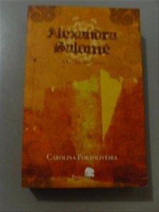 Alexandra Salomé A Rainha Dos Judeus - Carolina Portoliveira