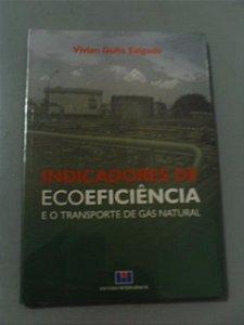 Indicadores De Ecoeficiência E O Turismo De Gás Natural - Vivian Gullo Salgado