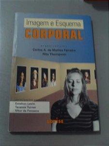 Imagem E Esquema Corporal - Carlos A. Mattos Ferreira
