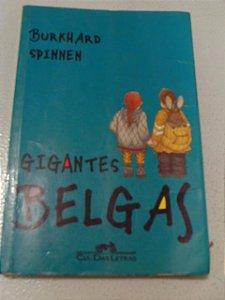 Gigantes Belgas - Burkhard Spinnen