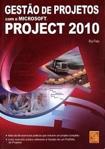 Gestão De Projetos Com O Microsoft Project 2010 - Rui Feio
