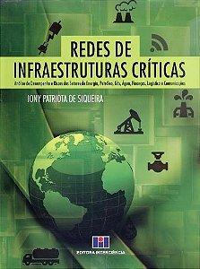 Redes De Infraestruturas Críticas - Iony Siqueira - Lacrado