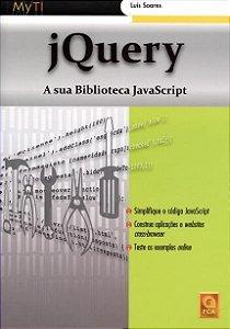 Jquery - A Sua Biblioteca Javascript - Luis Soares