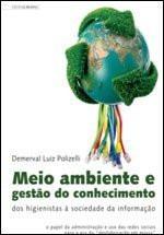 Meio Ambiente E Gestão Do Conhecimento - Demerval Polizelli