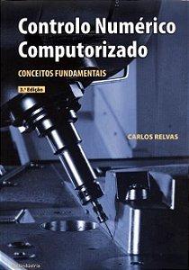 Controlo Numérico Computorizado - Conceitos Fundamentais
