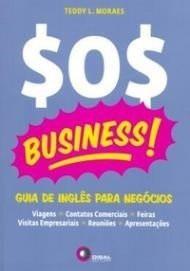 Sos Business ! Guia De Inglês Para Negócios  - Teddy Moraes
