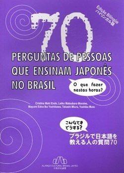 70 Perguntas De Pessoas Que Ensinam Japonês No Brasil - Cristina Maki