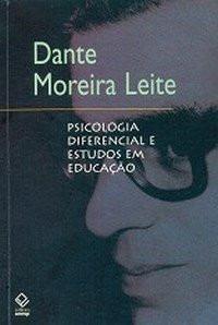Psicologia Diferencial E Estudos Em Educação - Dante Moreira