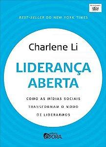 Liderança Aberta - Como As Mídias Sociais Transformam - Charlene Li