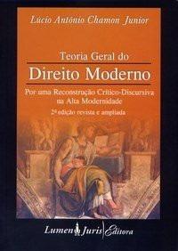 Teoria Geral Do Direito Moderno - Lucio Antonio Chamon Jr