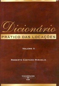 Dicionário Prático Das Locações - 2 Vls - Roberto Caetano