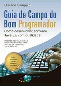 Guia De Campo Do Bom Programador - Cleuton Sampaio