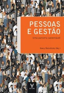 Pessoas E Gestão - Uma Parceria Sustentável - Nncy Malschitzky