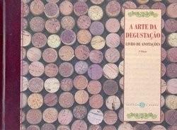 A Arte Da Degustação - Livro De Anotações - 2ª Edição