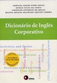 Dicionário De Inglês Corporativo - Adriana Grade