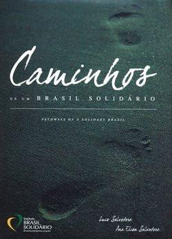Caminhos De Um Brasil Solidário - Luis Salvatore