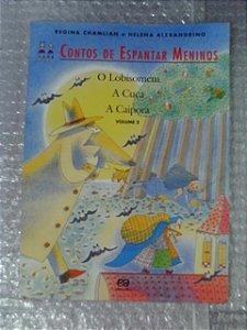 Contos De Espantar Meninos Vol. 2- Regina Chamlian Helena A.