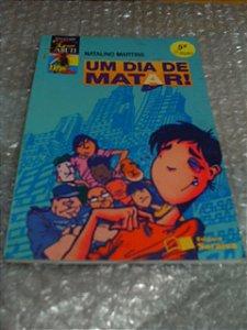 Um Dia De Matar - Natalino Martins