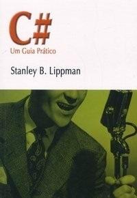 C# Um Guia Prático - Stanley Lippman