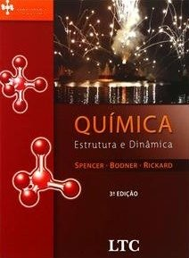 Química - Estrutura E Dinâmica - Vol. 2 - Spencer - Bodner