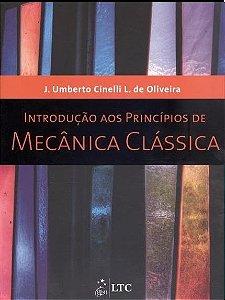 Introdução Aos Princípios De Mecânica Clássica - Cinelli