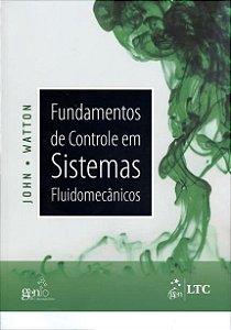 Fundamentos De Controle Em Sistemas Fluidomecânicos - Watton
