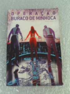 Operação Buraco De Minhoca - Laura Bergallo