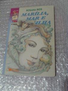 Marília, Mar E Ilha - Rosana Rios