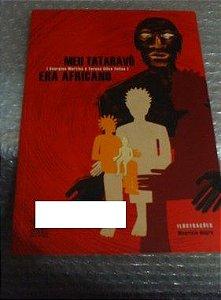 Meu Tataravô Era Africano - Georgia Martins