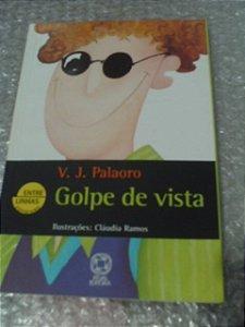 Golpe De Vista - V.j. Palaoro