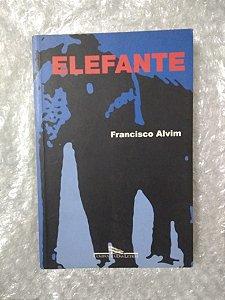 Elefante - Francisco Alvim