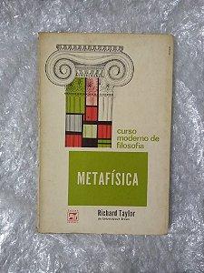 Curso Moderno de Filosofia: Metafísica - Richard Taylor