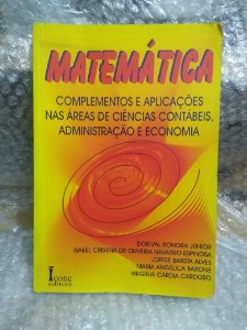 Matemática, Complementos e Aplicações - Dorival Bonora Júnior