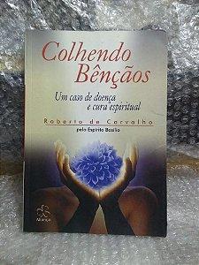 Conhecendo Bênçãos - Roberto De Carvalho