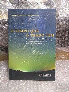 O Tempo Que o Tempo Tem - Alexandre Cherman E Fernando Vieira