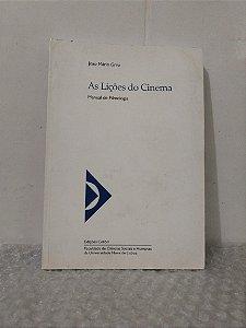 As Lições do Cinema - João Mário Grilo